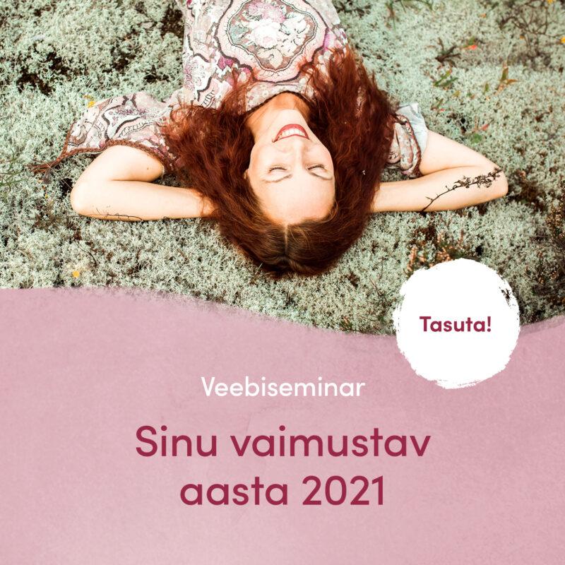 Sinu vaimustav aasta 2021